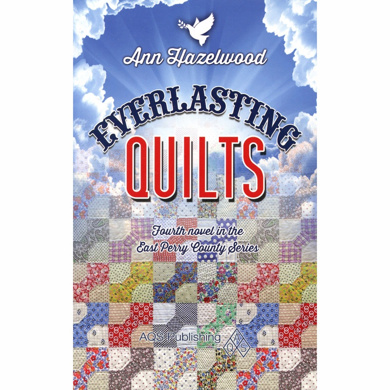 Everlasting Quilts Book - East Perry Series Book 4