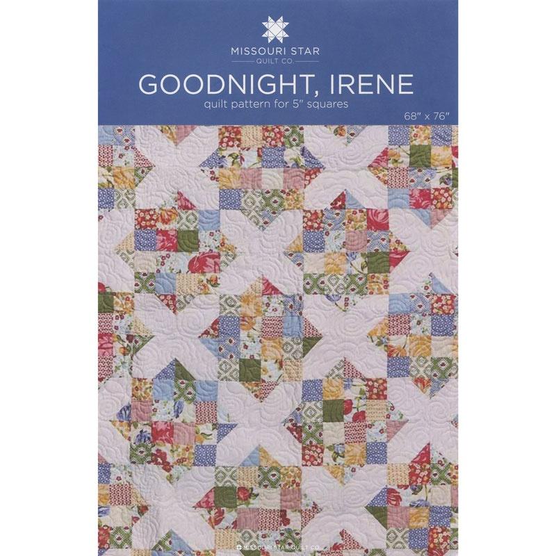 MISSOURI STAR Goodnight, Irene Quilt Pattern