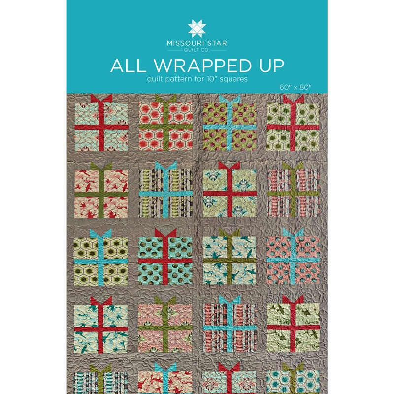 All Wrapped Up Quilt Pattern by MSQC