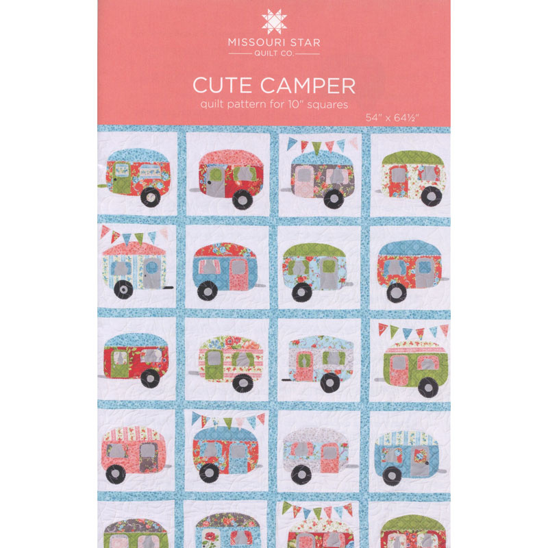 Missouri Star Quilt Co. Cute Camper Pattern