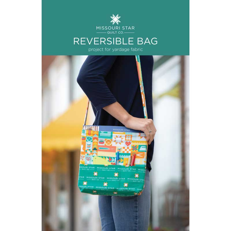Reversible Bag Pattern by Missouri Star