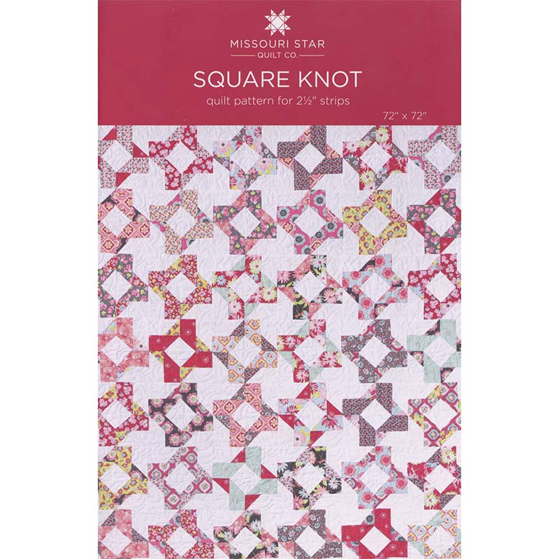 Missouri Star Quilt Co. Square Knot Pattern