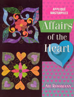 Affairs of the Heart Quilt Book by Aie Rossmann - AQS