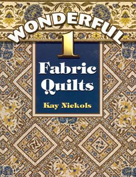 Wonderful 1 Fabric Quilts