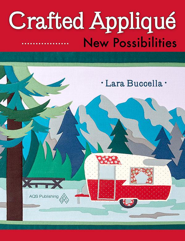 Crafted Applique - New Possibilities (Lara Buccella)
