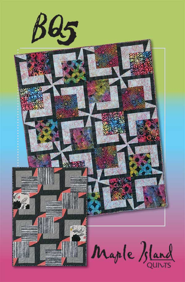 MIQ 825 BQ5 Quilt Pattern Maple Island Quilts