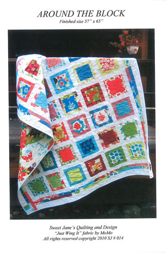 Around The Block Quilt Pattern by Sweet Jane's Quilting & Design