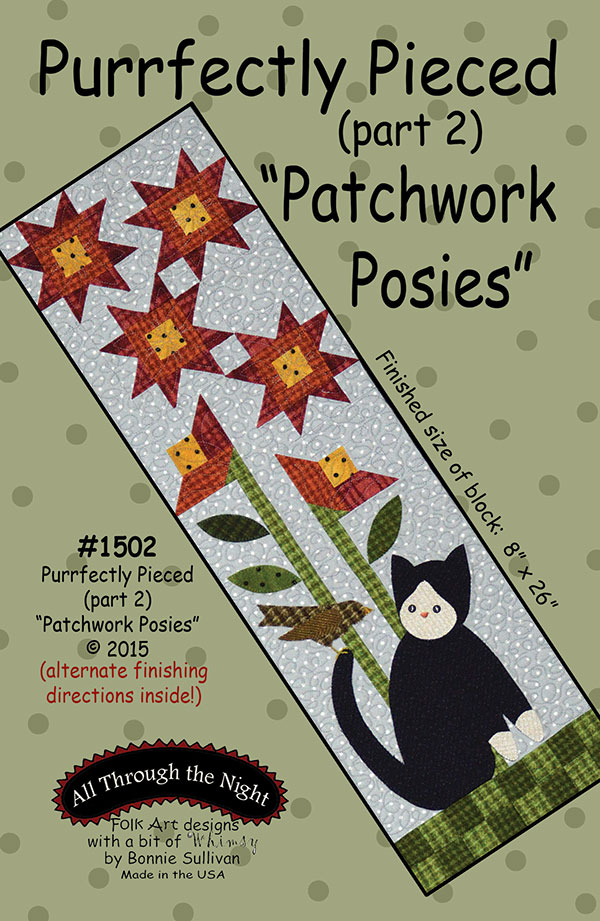 All Through the Night-- Perfectly Pieced 2/Patchwork Posie (Part2)
