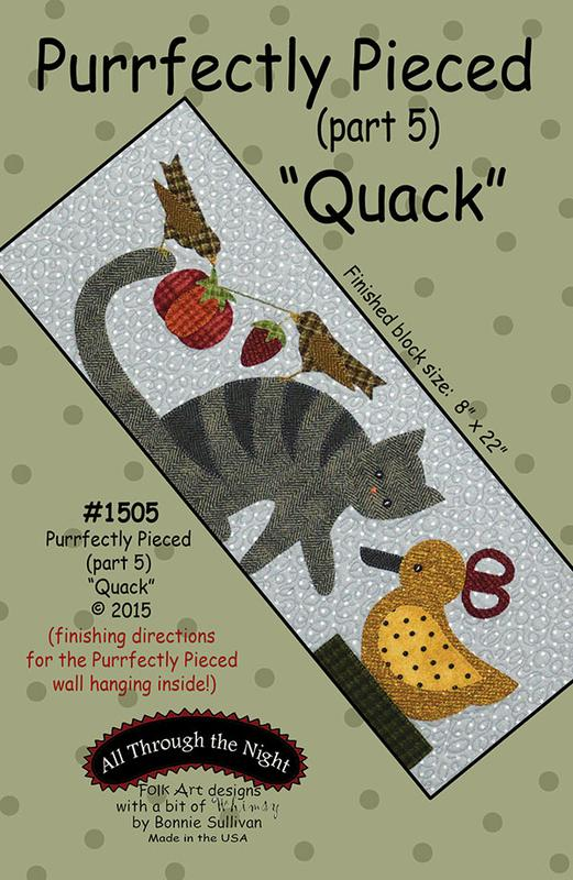 All Through the Night-Perfectly Pieced 5/Quack (Part 5)
