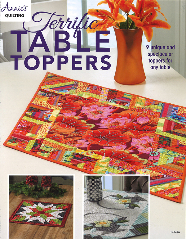 Annie's Quilting Terrific Table Toppers