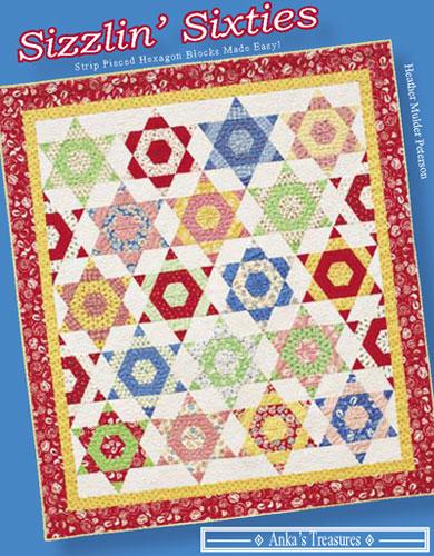 Anka's Treasures Sizzlin' Sixties- Strip Pieced Hexagon Blocks Made Easy