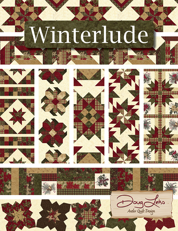Winterlude Book of 18 Christmas Projects by Doug Leko/ Antler Quilt Design