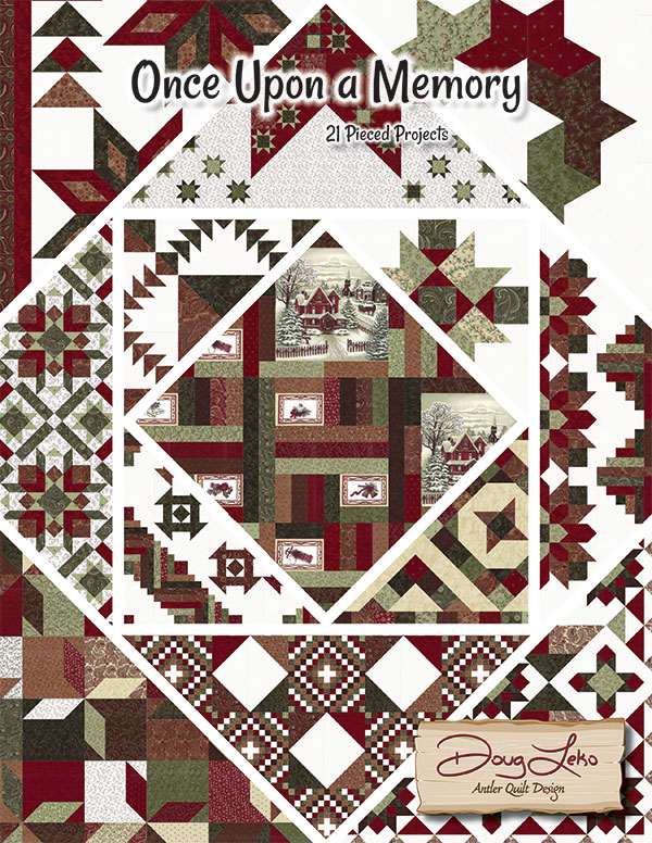 Once Upon A Memory Book of 21 Pieced Projects by Doug Leko