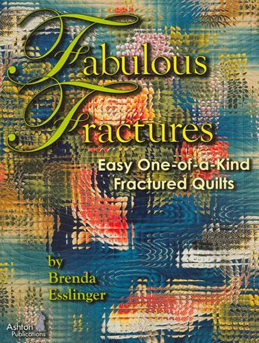 Fabulous Fractures - Brenda Esslinger