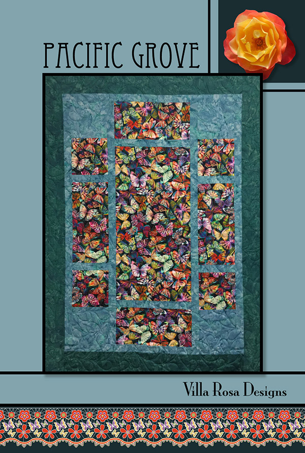 Pacific Grove Quilt Pattern by Pat Fryer | Villa Rosa Designs