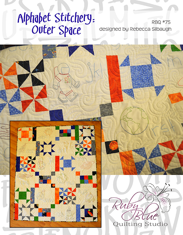 Alphabet Stitchery: Outer Space / Ruby Blue Quilting