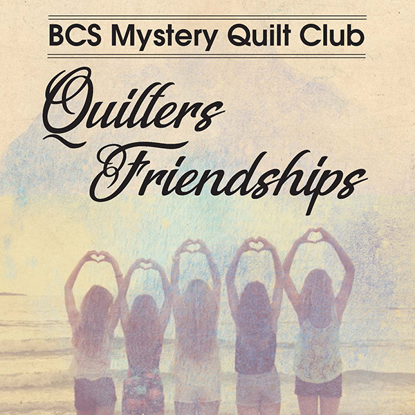 Quilter's Friendships Kit