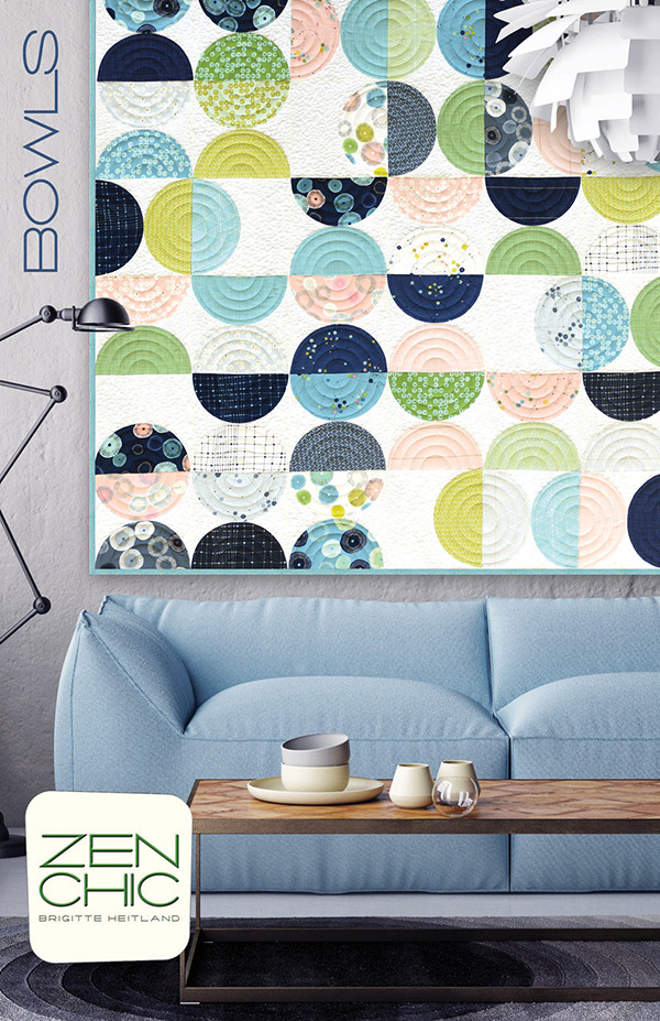 Bowls Quilt Pattern by Zen Chic BO2QP