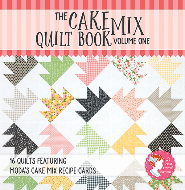 The Cake Mix Quilt Book: Vol 1