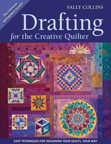 Drafting for the Creative Quilter