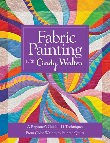 Fabric Painting Softcover by Cindy Walter
