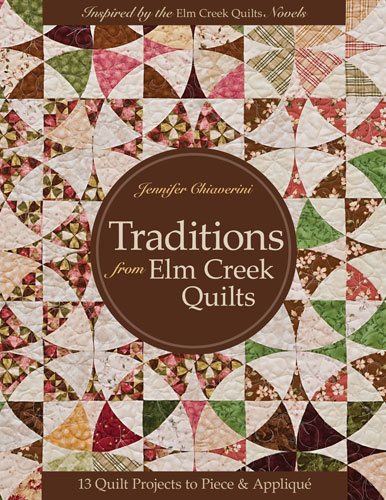 Traditions From Elm Creek Quilt