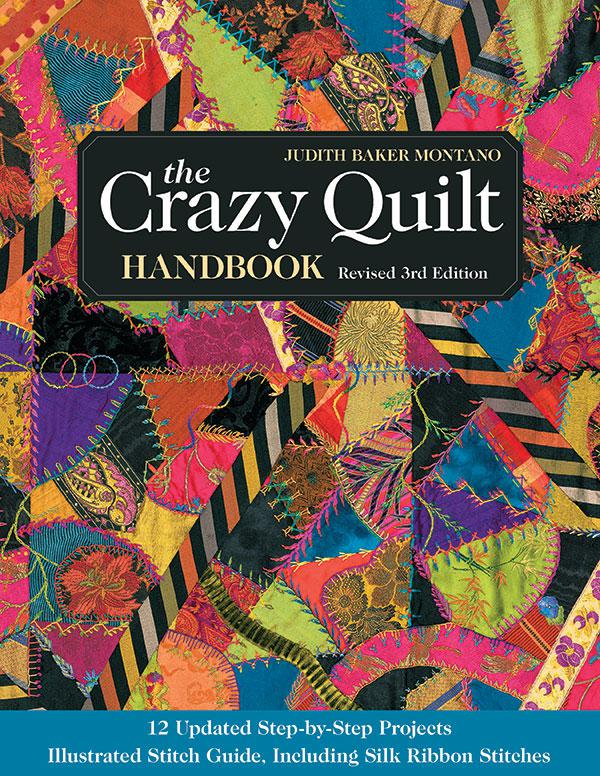 *The Crazy Quilt Handbook 3rd Ed