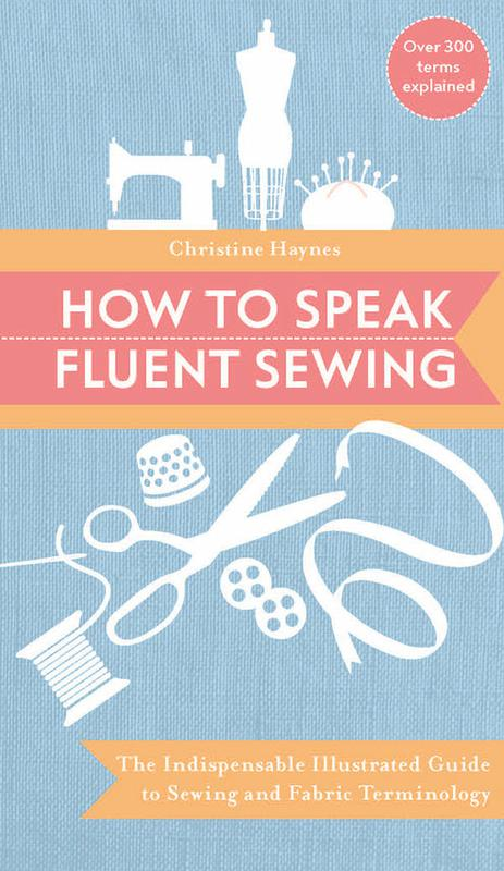 *How To Speak Fluent Sewing