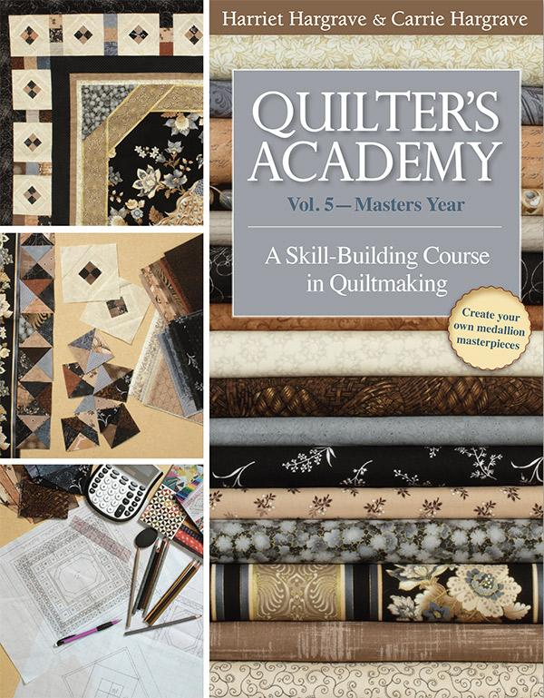 Quilters Academy Vol 5/Masters