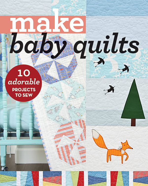 Make Baby Quilts Book by C & T Publishing 11231+