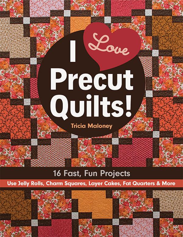 I Love Precut Quilts