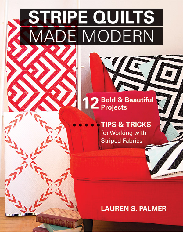 Stripe Quilts Made Modern Book
