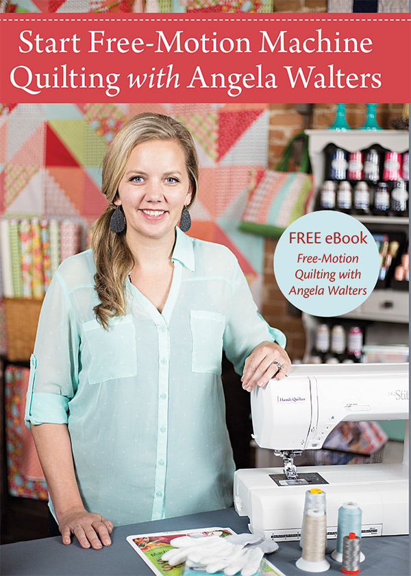 *Start Free Motion Machine Quilting with Angela Walters