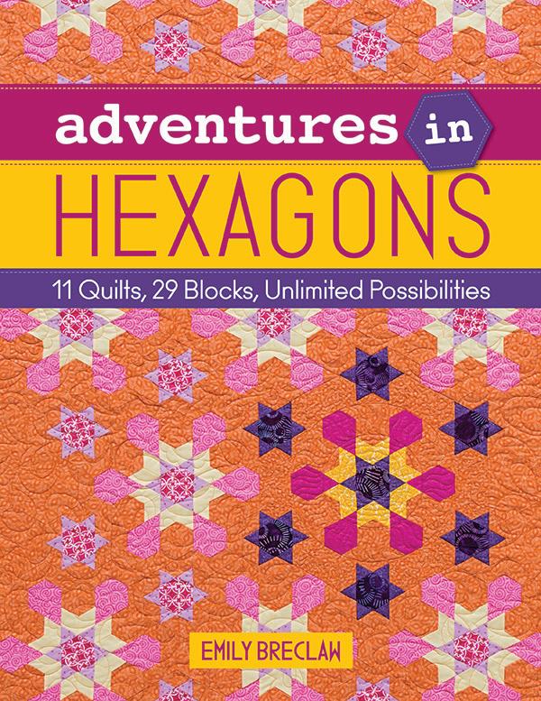 Adventures in Hexagons / English Paper Piecing Book
