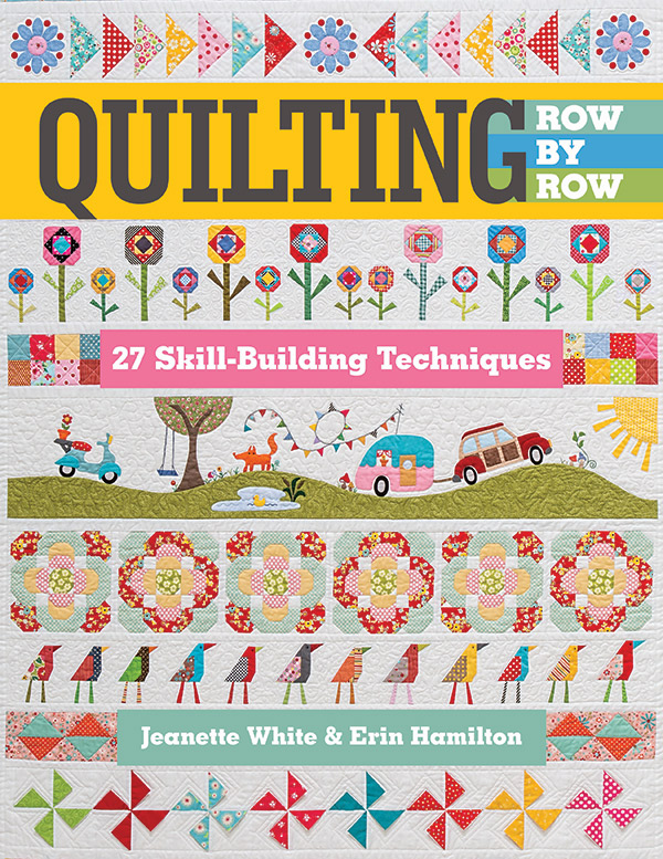 Quilting Row By Row Quilt Book