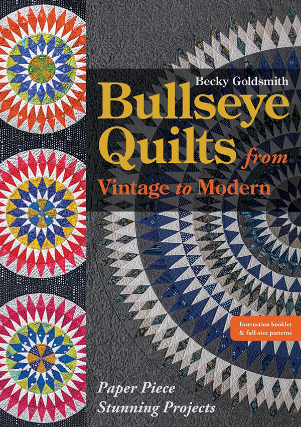 Bullseye Quilts From Vintage To