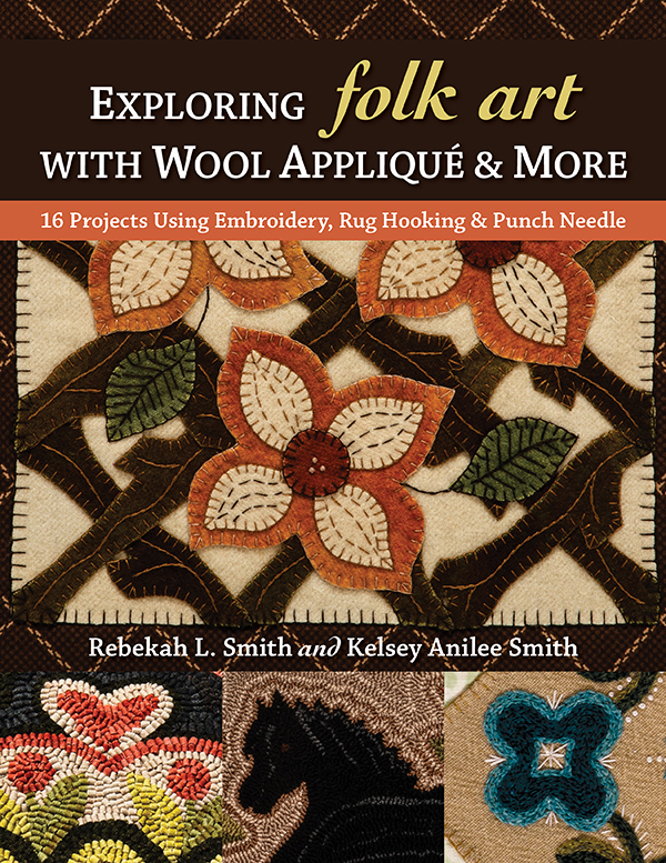 Exploring Folk Art w/Wool Applq