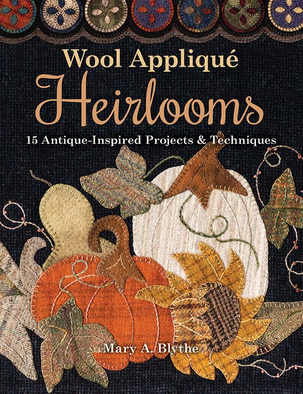 Wool Applique Heirlooms