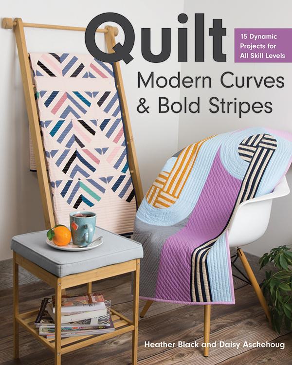 Quilt Modern Curves & Bold Stripes