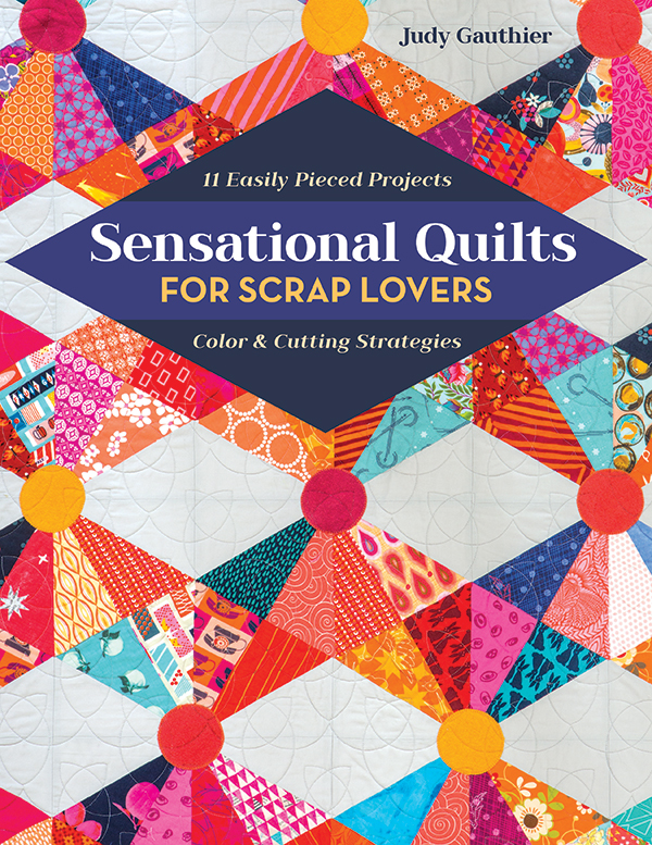 Sensational Quilts For Scrap Lovers 11360