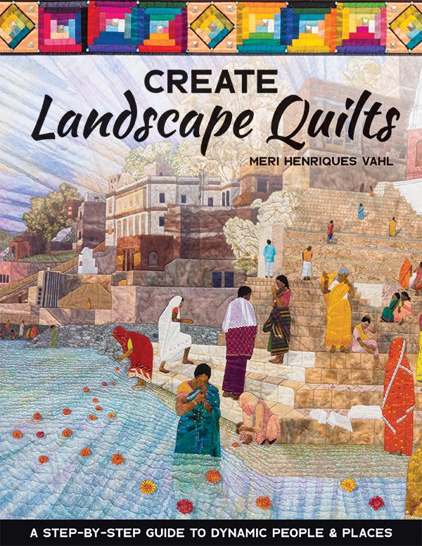 Create Landscape Quilts