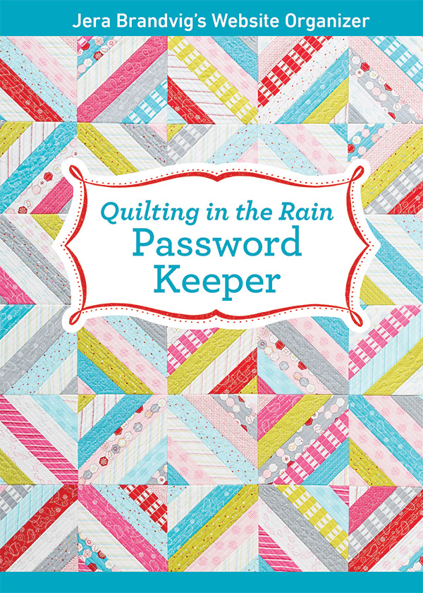 Quilting In The Rain Password Keeper