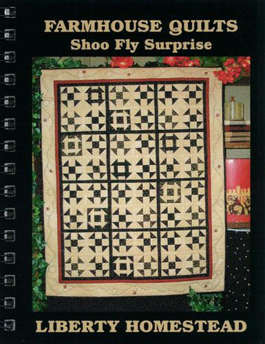 Farmhouse Quilts Shoo Fly Surprise