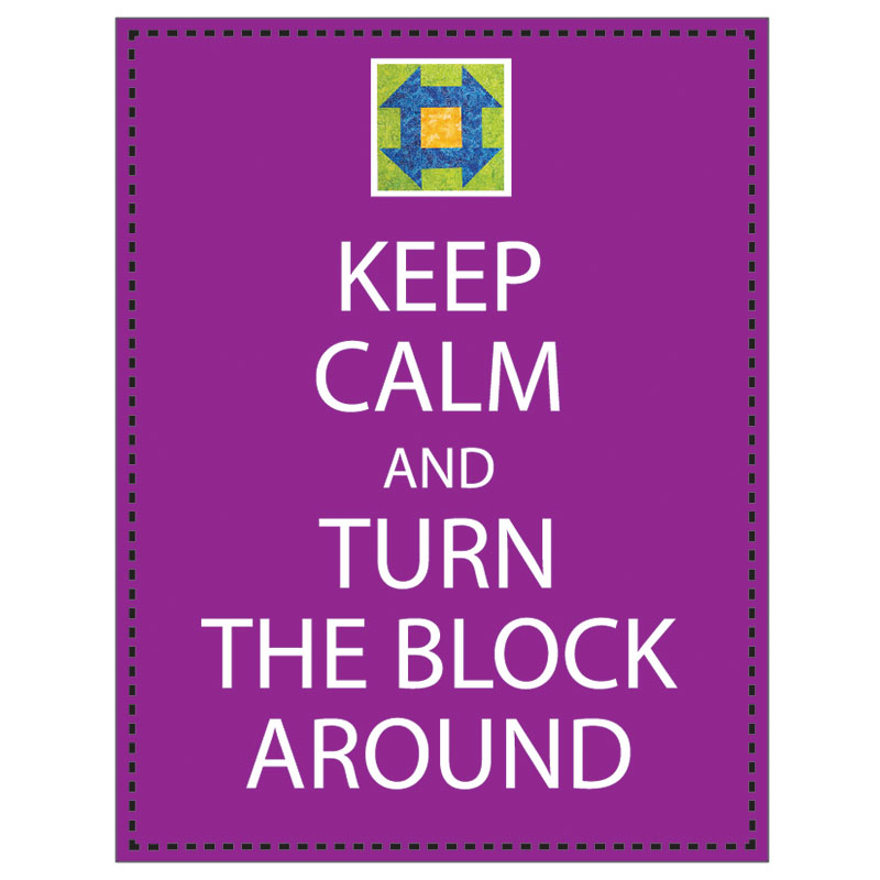 Sticky Note - Keep Calm and Turn The Block Around