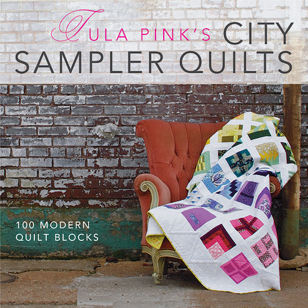 Tula Pinks City Sampler Quilts