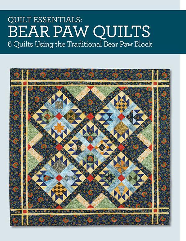 Quilt Essentials/Bear Paw Quilt