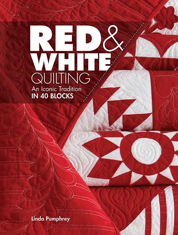Red & White Quilting: An Iconic Tradition in 40 Blocks
