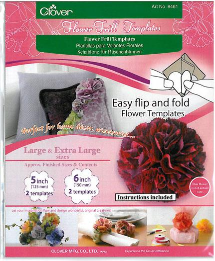 Clover 8461 Flower Frill Template Large and Extra Large Easy Flip & Fold