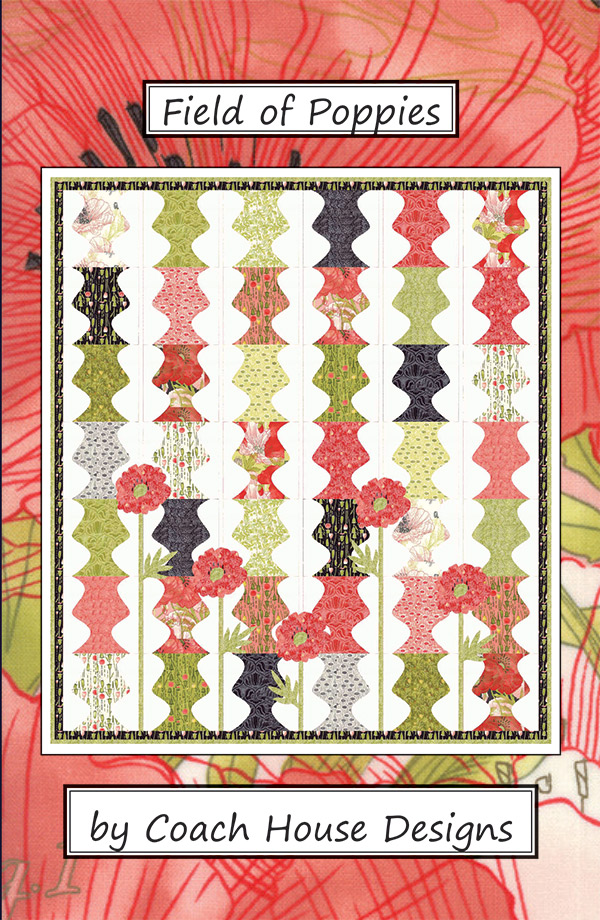 Field Of Poppies Quilt Pattern by Coach House Designs