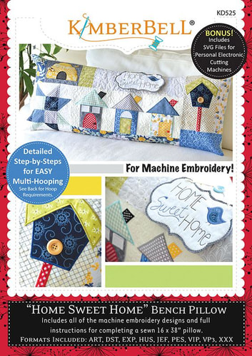 Home Sweet Home Bench Pillow Machine Embroidery Pattern